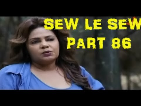 SEW LE SEW Part 86 [ Full Episode ]
