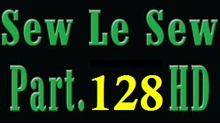Sew le sew drama part 128 – Sew Lesew Part 128