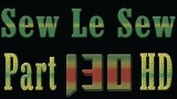 Sew Le Sew Part 130 HD (new)