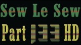 Sew Le Sew Part 133 HD (new)