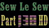 Sew Le Sew Part 138 Preview (HD)