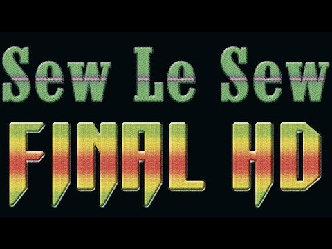 Sew Le Sew Part 140 Final Part FULL and HD