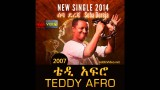 Teddy Afro New Single Beseba Dereja 2014