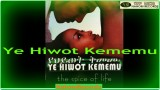 Ethiopian Film – YEHIWOT KIMEMU – Full Movie Official