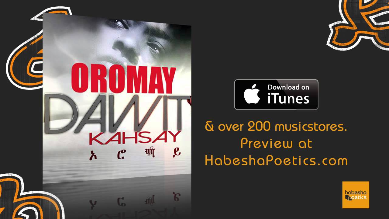 Dawit Kahsay  – Oromay – (Official Audio Video)